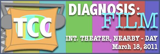 Diagnosis: Film-Weekend of Mar. 18
