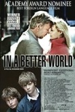 In a Better World (2011)