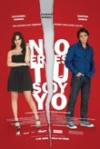 No Eres Tu Soy Yo (2011)